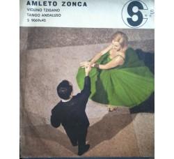 Amleto Zonca – Violino tzigano / Tango andaluso