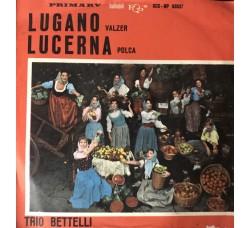 Trio Bettelli – Lugano / Lucerna