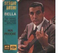 Sergio Bruni – Bella / Ma Pecchè