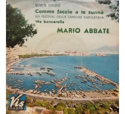 Mario Abbate (2) – Comme Faccio A Te Sunnà / 'Na Bancarella