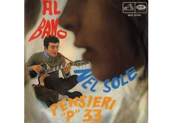 """Al Bano – Nel Sole / Pensieri """"P"""" 33 - 45 RPM"""