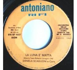 Daniela Scaglioni E Coro* / Alberto Sanna – La Luna È Matta / L'Omino Della Luna