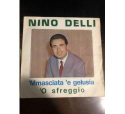 Nino Delli – 'Mmasciata 'E Gelusia / 'O Sfreggio
