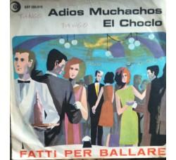 """Complesso caratteristico """"Ricordi"""" – Adios muchachos / El Choclo"""