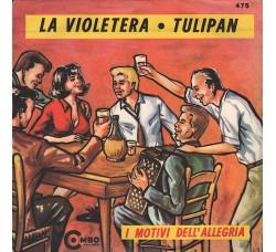 Adriano Valle, Gabriella Piccinini con Rocco Bandera E Suo Fratello – La Violetera ● Tulipan