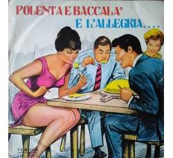 Maurizio* E Stella Risi – Polenta E Baccalà / E L'Allegria...