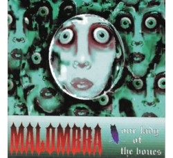 Malombra – Our Lady Of The Bones