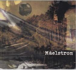 Màelstrom* – Màelstrom