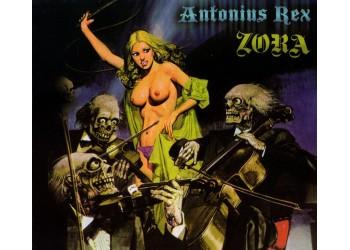 Antonius Rex – Zora - 32th Anniversary Edition