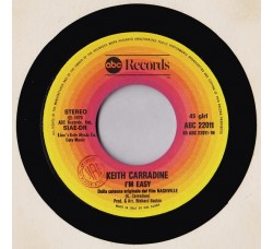 Keith Carradine ‎– I'm Easy / It Don't Worry Me