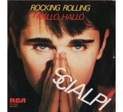 Scialpi – Rocking Rolling / Halló, Halló