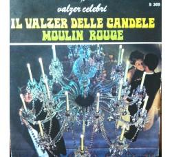 Adel Valentine – Il valzer delle candele / Moulin rouge