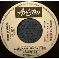 Equipe 84 / Apollo 100 – Mercante Senza Fiori / Besame Mucho – (jukebox)