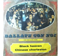 Dixie rag-a-jazz band  - Black heaven / Chinese charleston