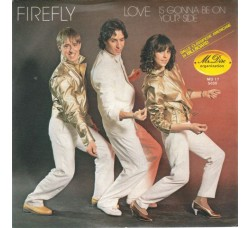 Firefly (2) ‎– Love Is Gonna Be On Your Side