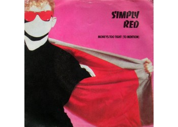 Simply Red ‎– Money$ Too Tight (To Mention)