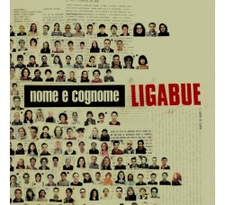 Ligabue* – Nome E Cognome - (CD)