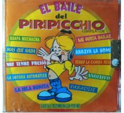 Various - El baile del Piripicchio compilation  – CD