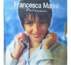 Francesca Marini - Parlammene  – CD