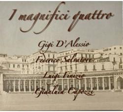 Digi G'Alessio, Salvatore Federico, Luigi Finizio, Gianluca Capozzi – I Magnifici Quattro - (CD)