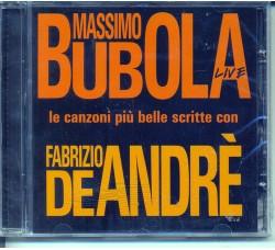 Massimo Bubola – Live - Le Canzoni Più Belle Scritte Con Fabrizio De Andrè - (CD)
