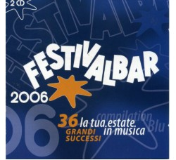 Various ‎– Festivalbar 2006 - Compilation Blu - (CD)