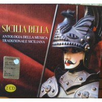 Sicilia Bella – Antologia della musica tradizionale siciliana - CD