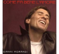 Gianni Morandi – Come Fa Bene L'amore  - (CD)