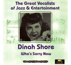 Dinah Shore ‎– Who's Sorry Now - (CD)
