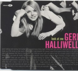 Geri Halliwell ‎– Look At Me - (CD)