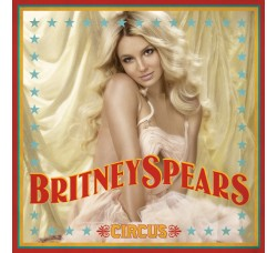 Britney Spears ‎– Circus - (CD)