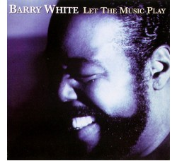 Barry White ‎– Let The Music Play - (CD)