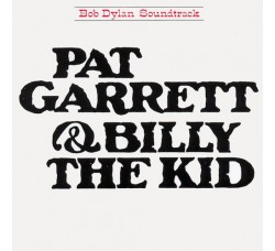 Bob Dylan – Pat Garrett & Billy The Kid - (CD)