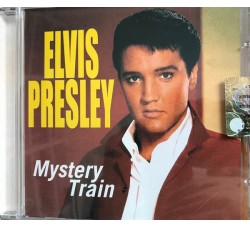 Elvis Presley ‎– Mystery Train (CD Compilation)