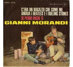 Gianni Morandi – C'Era Un Ragazzo Che Come Me Amava I Beatles E I Rolling Stones / Se Perdo Anche Te (CD3)