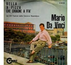 Mario Da Vinci – Bella / 'A Pizza / Che Chiagne A Ffa'