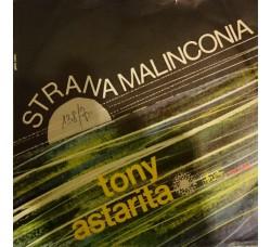 Tony Astarita – Strana Malinconia