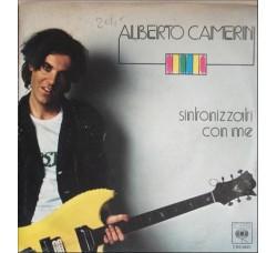 Alberto Camerini – Sintonizzati Con Me / Voglio Te - 45 RPM