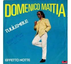"Domenico Mattia – Tulilemble - 7"" Singles"