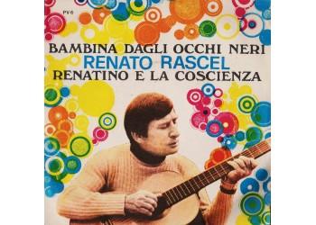 Renato Rascel – Bambina Dagli Occhi Neri / Renatino E La Coscienza