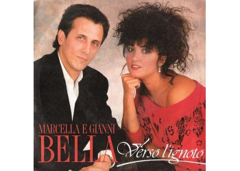 Marcella E Gianni Bella ‎– Verso L'Ignoto