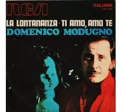 Domenico Modugno – La Lontananza / Ti Amo, Amo Te