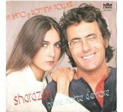 Al Bano & Romina Power – Sharazan / Prima Notte D'Amore - 45 RPM