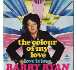 Barry Ryan ‎– The Colour Of My Love / Love Is Love