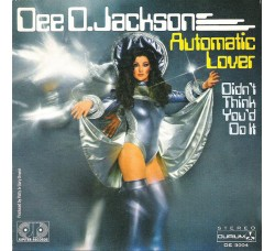 Dee D. Jackson – Automatic Lover / Didn't Think You'd Do It