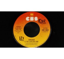 Chicago (2) – If You Leave Me Now / Together Again