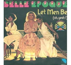 Belle Epoque ‎– Let Men Be (Oh, Yeah!) / Sorry