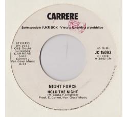 Night Force (3) / F.R. David – Hold The Night / I Need You    - (Single Juke Box)