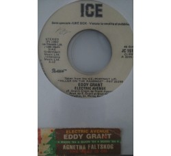 Agnetha Faltskog* / Eddy Grant ‎– The Heat Is On / Electric Avenue - (Single juke box)