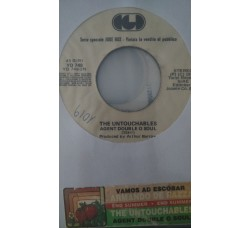Armando De Razza / The Untouchables  – Vamos Ad Escobar (Vers.Remix) / Agent Double O Soul  - (Single juke box)